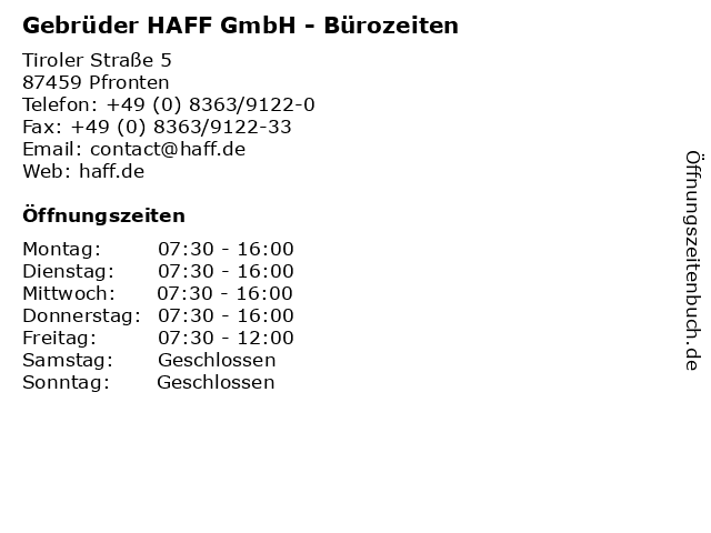 Gebrüder HAFF GmbH - Bürozeiten in Pfronten: Adresse und Öffnungszeiten