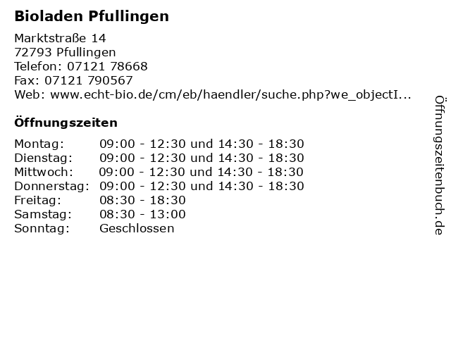 Bioladen Pfullingen in Pfullingen: Adresse und Öffnungszeiten