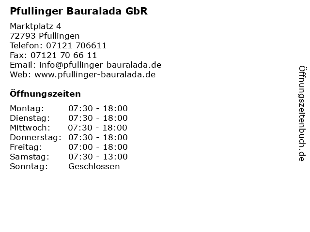 Pfullinger Bauralada GbR in Pfullingen: Adresse und Öffnungszeiten