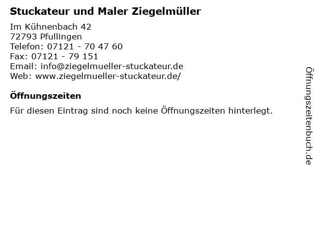 Stuckateur und Maler Ziegelmüller in Pfullingen: Adresse und Öffnungszeiten