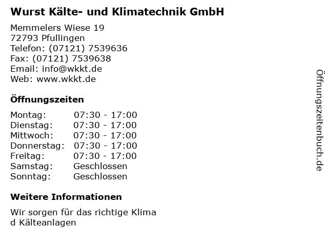 Wurst Kälte- und Klimatechnik GmbH in Pfullingen: Adresse und Öffnungszeiten