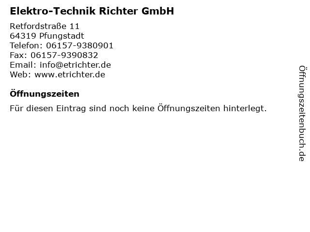 Elektro-Technik Richter GmbH in Pfungstadt: Adresse und Öffnungszeiten