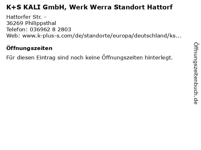 K+S KALI GmbH, Werk Werra Standort Hattorf in Philippsthal: Adresse und Öffnungszeiten