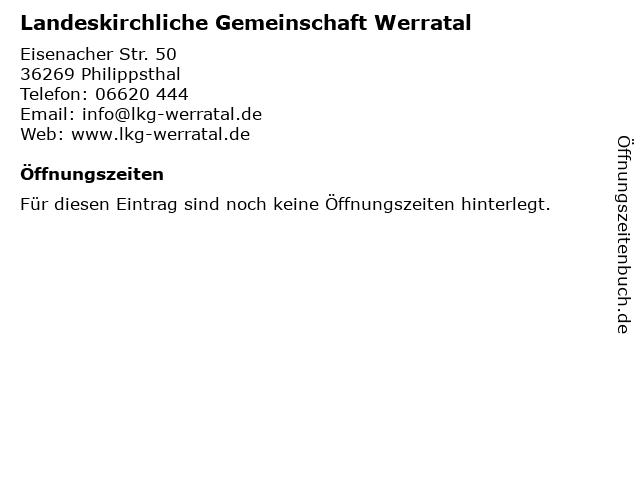 Landeskirchliche Gemeinschaft Werratal in Philippsthal: Adresse und Öffnungszeiten