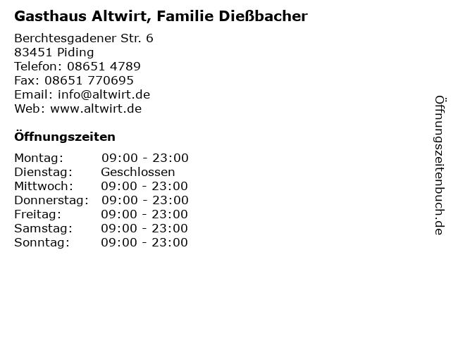 Gasthaus Altwirt, Familie Dießbacher in Piding: Adresse und Öffnungszeiten