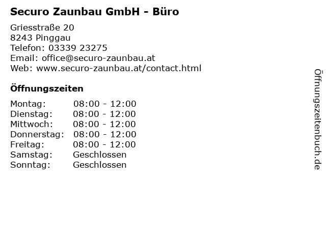 Securo Zaunbau GmbH - Büro in Pinggau: Adresse und Öffnungszeiten