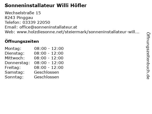 Sonneninstallateur Willi Höfler in Pinggau: Adresse und Öffnungszeiten