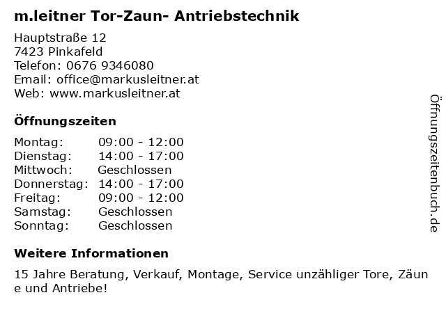 m.leitner Tor-Zaun- Antriebstechnik in Pinkafeld: Adresse und Öffnungszeiten