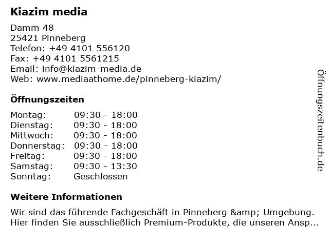 Kiazim media in Pinneberg: Adresse und Öffnungszeiten