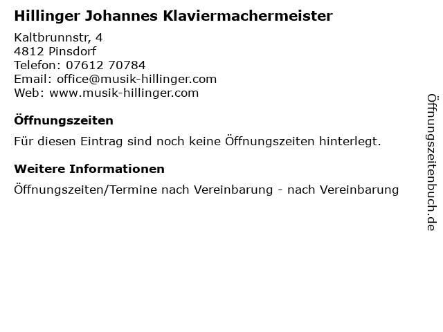 Hillinger Johannes Klaviermachermeister in Pinsdorf: Adresse und Öffnungszeiten
