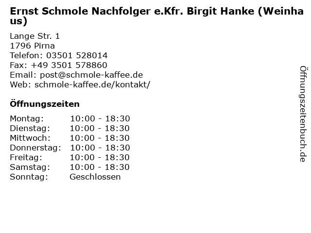 Ernst Schmole Nachfolger e.Kfr. Birgit Hanke (Weinhaus) in Pirna: Adresse und Öffnungszeiten