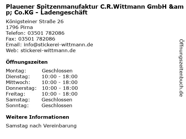 Plauener Spitzenmanufaktur C.R.Wittmann GmbH & Co.KG - Ladengeschäft in Pirna: Adresse und Öffnungszeiten