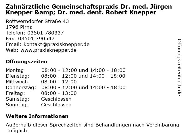 Zahnärztliche Gemeinschaftspraxis Dr. med. Jürgen Knepper & Dr. med. dent. Robert Knepper in Pirna: Adresse und Öffnungszeiten