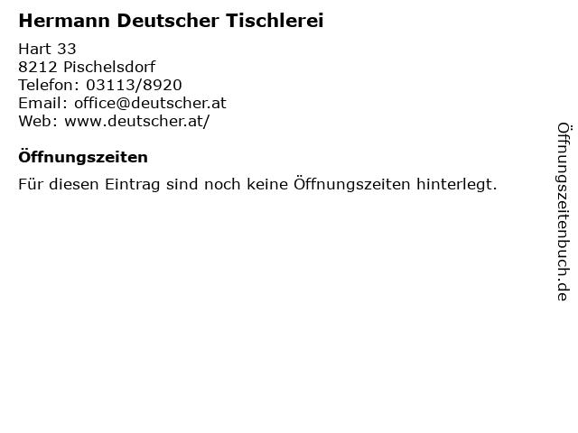 Hermann Deutscher Tischlerei in Pischelsdorf: Adresse und Öffnungszeiten