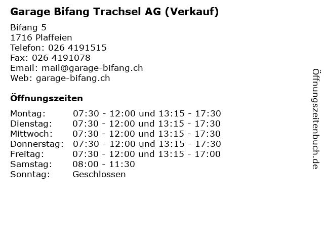 Garage Bifang Trachsel AG (Verkauf) in Plaffeien: Adresse und Öffnungszeiten