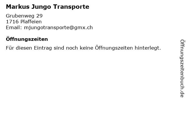 Markus Jungo Transporte in Plaffeien: Adresse und Öffnungszeiten