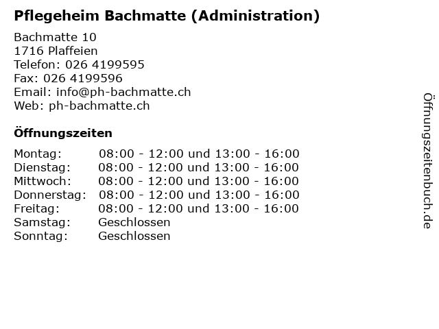 Pflegeheim Bachmatte (Administration) in Plaffeien: Adresse und Öffnungszeiten