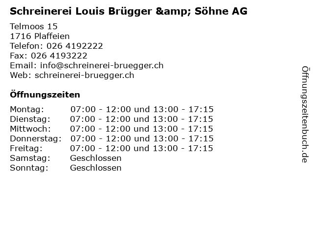 Schreinerei Louis Brügger & Söhne AG in Plaffeien: Adresse und Öffnungszeiten