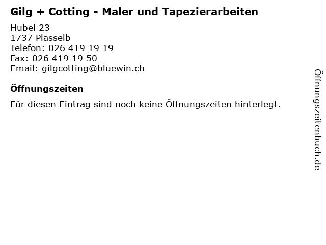Gilg + Cotting - Maler und Tapezierarbeiten in Plasselb: Adresse und Öffnungszeiten