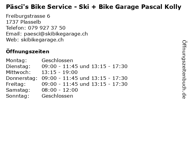Päsci's Bike Service - Ski + Bike Garage Pascal Kolly in Plasselb: Adresse und Öffnungszeiten