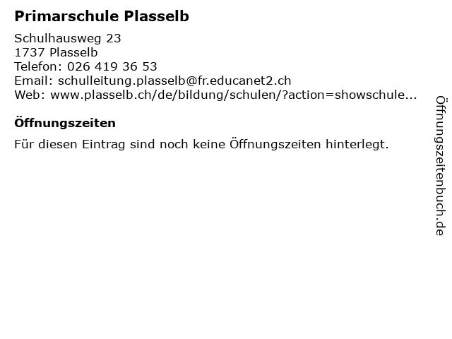 Primarschule Plasselb in Plasselb: Adresse und Öffnungszeiten