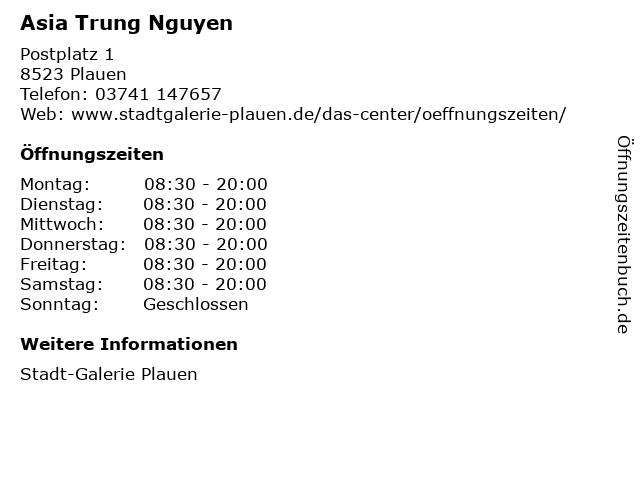 Asia Trung Nguyen in Plauen: Adresse und Öffnungszeiten