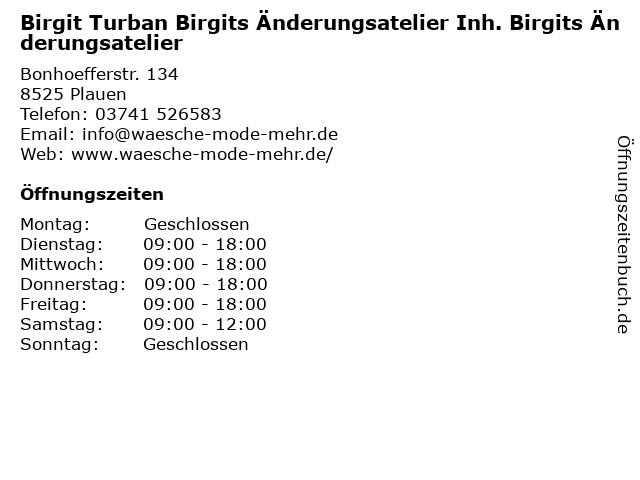 Birgit Turban Birgits Änderungsatelier Inh. Birgits Änderungsatelier in Plauen: Adresse und Öffnungszeiten