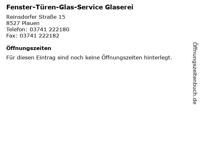 Fenster-Türen-Glas-Service Glaserei in Plauen: Adresse und Öffnungszeiten