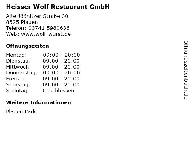 Heisser Wolf Restaurant GmbH in Plauen: Adresse und Öffnungszeiten