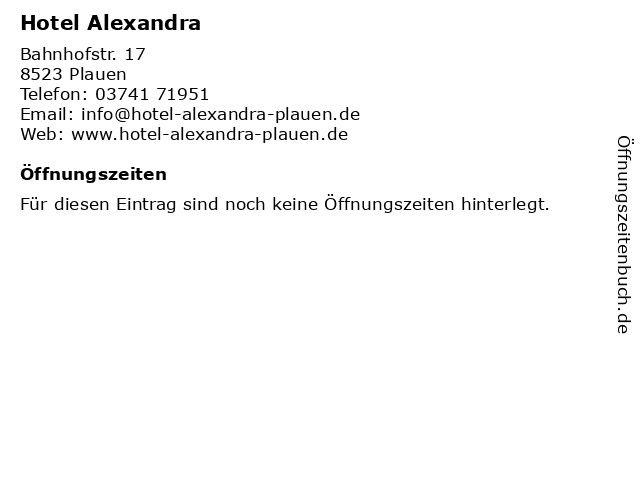 Hotel Alexandra in Plauen: Adresse und Öffnungszeiten
