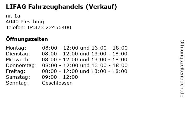 LIFAG Fahrzeughandels (Verkauf) in Plesching: Adresse und Öffnungszeiten