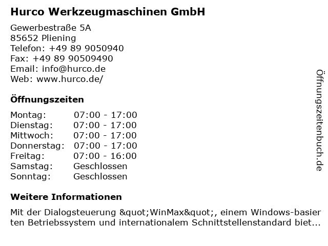 HURCO GmbH Werkzeugmaschinen CIM-Bausteine Vertrieb und Service in Pliening: Adresse und Öffnungszeiten
