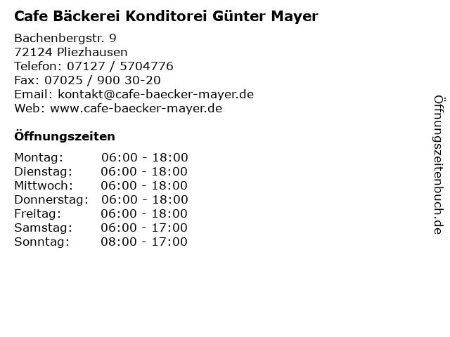 Cafe Bäckerei Konditorei Günter Mayer in Pliezhausen: Adresse und Öffnungszeiten