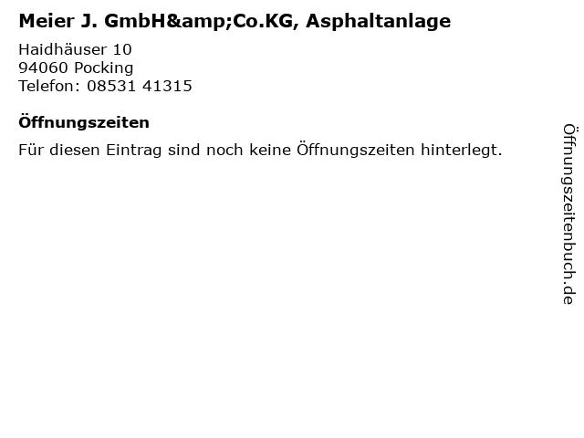 Meier J. GmbH&Co.KG, Asphaltanlage in Pocking: Adresse und Öffnungszeiten