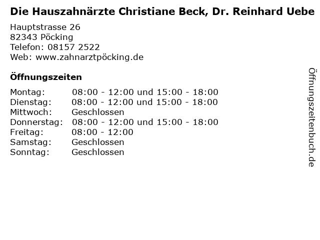 Die Hauszahnärzte Christiane Beck, Dr. Reinhard Uebe in Pöcking: Adresse und Öffnungszeiten