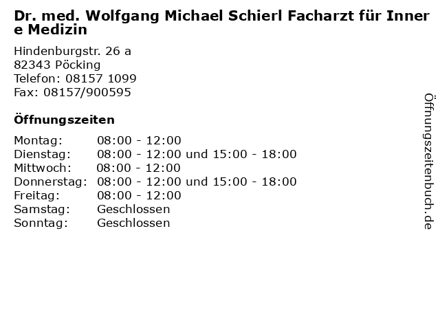 Dr. med. Wolfgang Michael Schierl Facharzt für Innere Medizin in Pöcking: Adresse und Öffnungszeiten