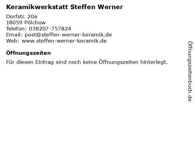 Keramikwerkstatt Steffen Werner in Pölchow: Adresse und Öffnungszeiten