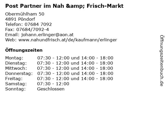 Post Partner im Nah & Frisch-Markt in Pöndorf: Adresse und Öffnungszeiten