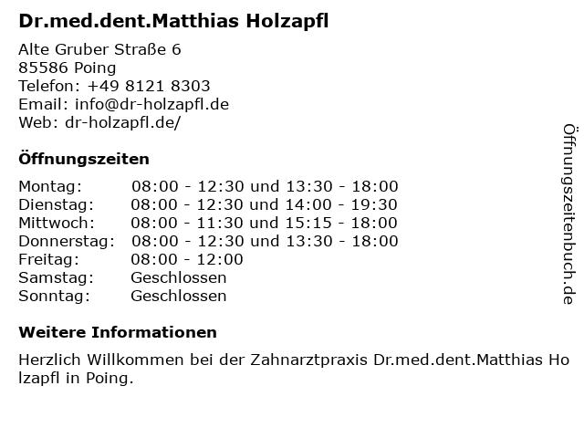 Holzapfl, Dr. med. dent. Matthias in Poing: Adresse und Öffnungszeiten
