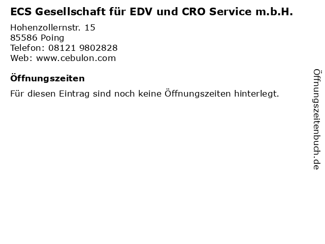 ECS Gesellschaft für EDV und CRO Service m.b.H. in Poing: Adresse und Öffnungszeiten