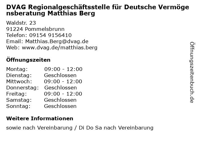 DVAG Regionalgeschäftsstelle für Deutsche Vermögensberatung Matthias Berg in Pommelsbrunn: Adresse und Öffnungszeiten