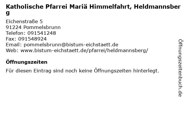 Katholische Pfarrei Mariä Himmelfahrt, Heldmannsberg in Pommelsbrunn: Adresse und Öffnungszeiten