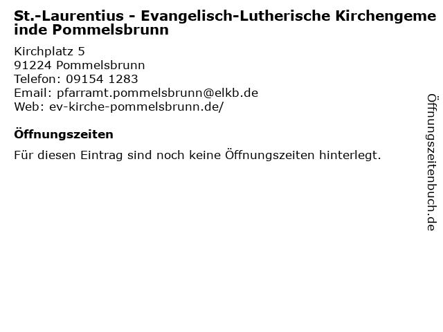 St.-Laurentius - Evangelisch-Lutherische Kirchengemeinde Pommelsbrunn in Pommelsbrunn: Adresse und Öffnungszeiten