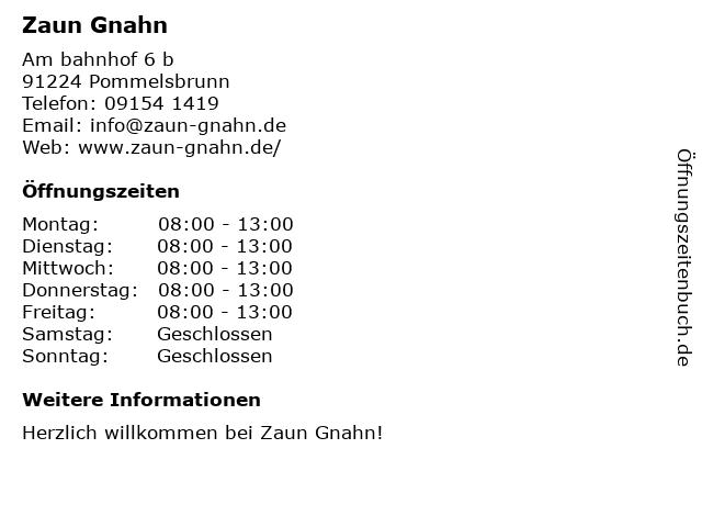 Zaun Gnahn in Pommelsbrunn: Adresse und Öffnungszeiten