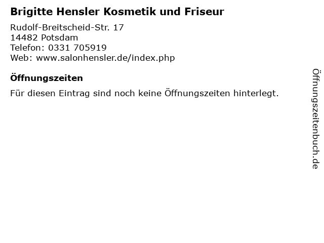 Brigitte Hensler Kosmetik und Friseur in Potsdam: Adresse und Öffnungszeiten