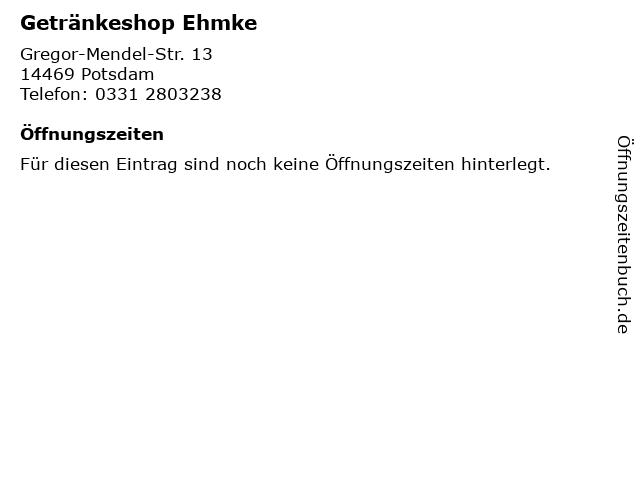 Getränkeshop Ehmke in Potsdam: Adresse und Öffnungszeiten