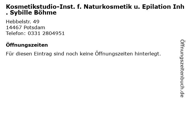 Kosmetikstudio-Inst. f. Naturkosmetik u. Epilation Inh. Sybille Böhme in Potsdam: Adresse und Öffnungszeiten