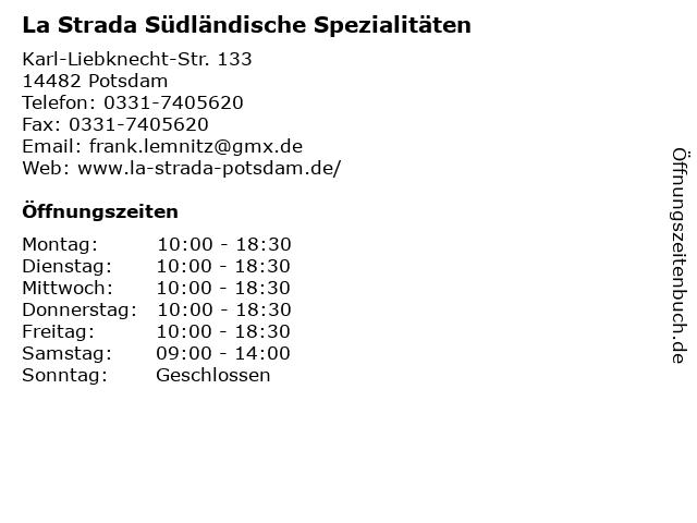 La Strada Südländische Spezialitäten in Potsdam: Adresse und Öffnungszeiten