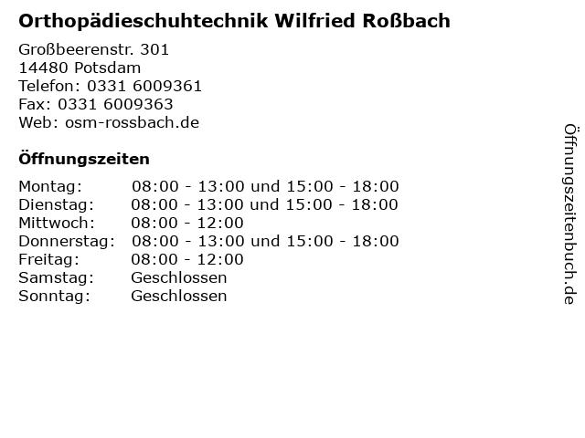 Orthopädieschuhtechnik Wilfried Roßbach in Potsdam: Adresse und Öffnungszeiten