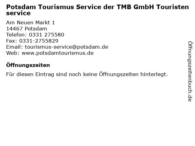 Potsdam Tourismus Service der TMB GmbH Touristenservice in Potsdam: Adresse und Öffnungszeiten